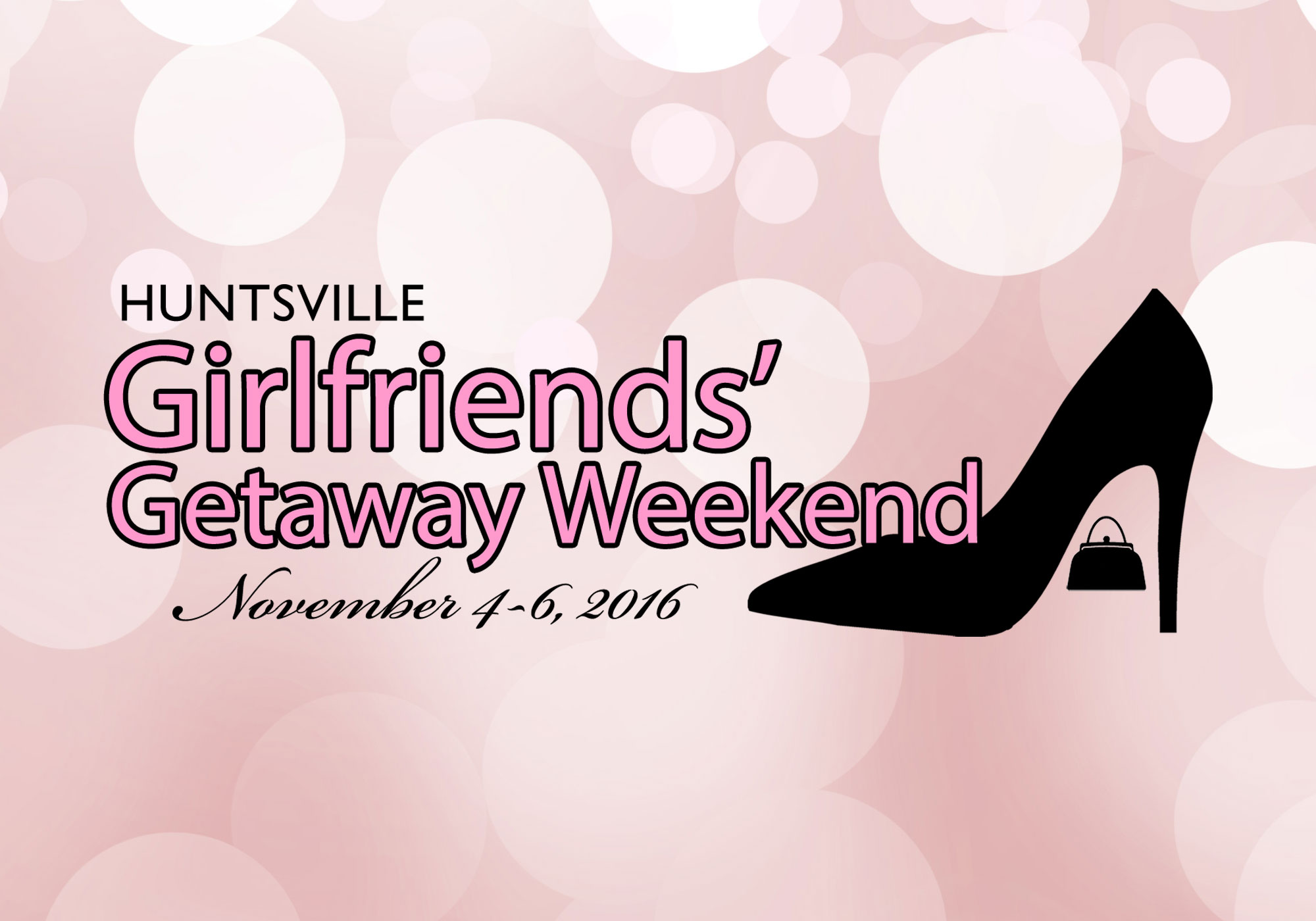 Girlfriends' Getaway Weekend – Nov. 4-6, 2016