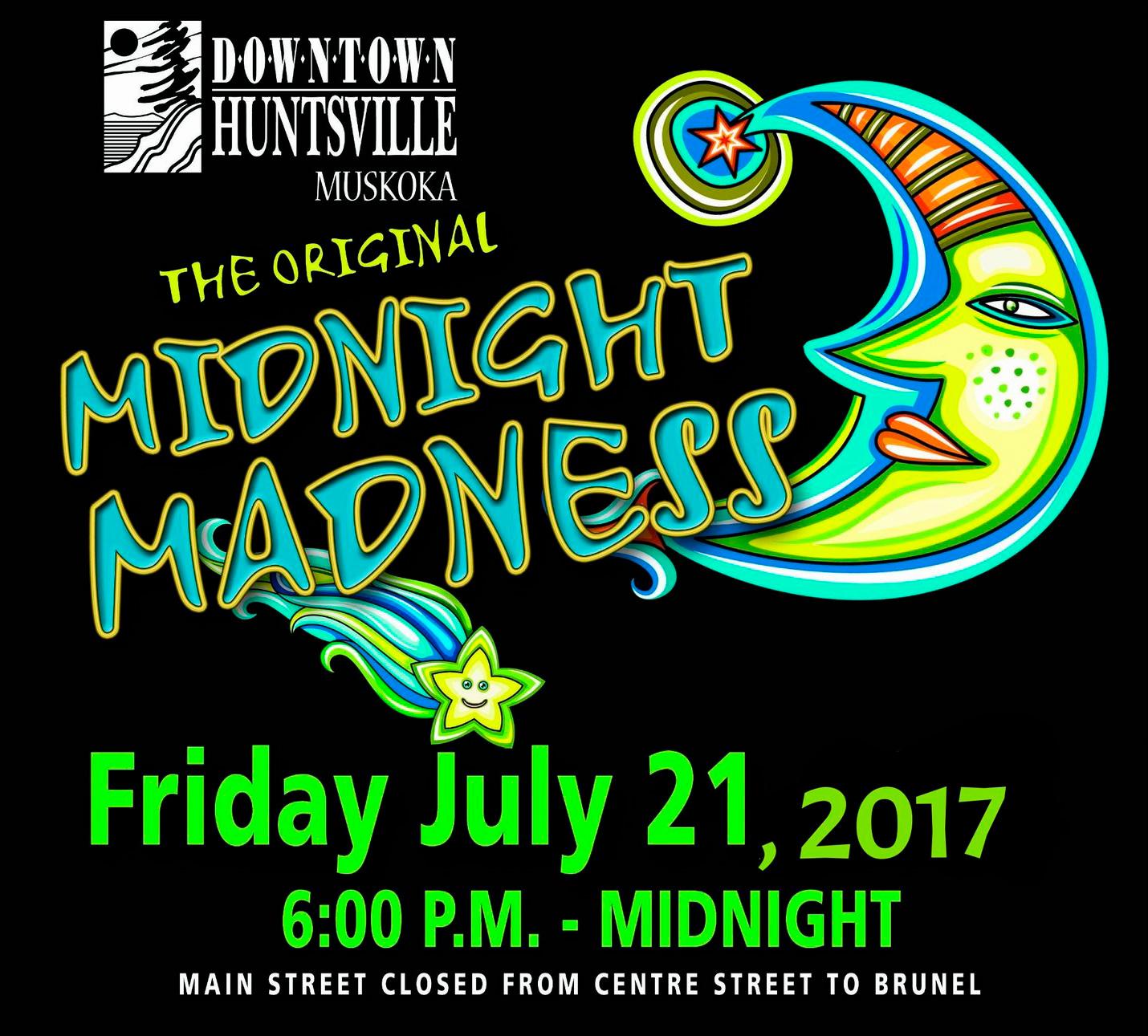 Midnight Madness Huntsville – July 21st